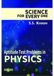 Science for Every One Aptitude Test Problems in Physics