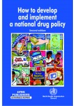 How to Develop and Implement a National Drug Policy, 2/Ed.