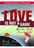 Love is Not A Game (But You Should Know The Odds)