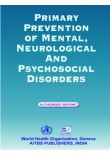 Primary Prevention of Mental, Neurological and Psychosocial Disorders