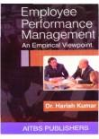 Employee Performance Management: An Empirical Viewpoint, 1/Ed.