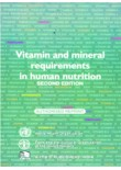 Vitamin and Mineral Requirements in Human Nutrition
