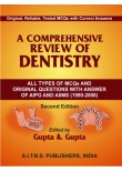 A Comprehensive Review of Dentistry All Types of MCQs, 2/Ed.