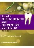 Ashok's Public Health and Preventive Dentistry, 3/Ed.