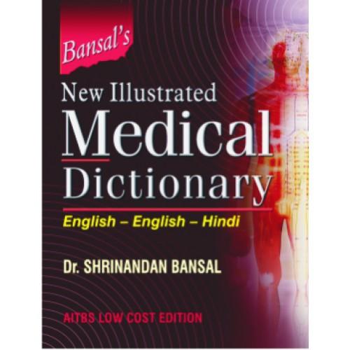 BANSALS NEW ILLUSTRATED MEDICAL DICTIONARY