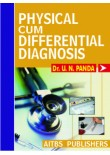 Physical cum Differential Diagnosis, 1/Ed.