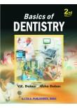 Basics of Dentistry, 2/Ed.