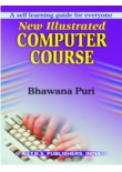 New Illustrated Computer Course, 1/Ed.