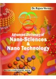 Advanced Dictionary of Nano-Science & Nano-Technology, 1/Ed.