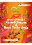 Advanced Dictionary of Nano-Science & Nano-Technology, 1/Ed.