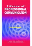 A Manual of Professional Communication, 1/Ed.