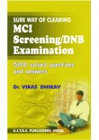 Sure Way of Clearing MCI Screening/DNB Examination, 2/Ed.
