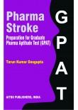 Pharma Stroke–Preparation for Graduate Pharma Aptitude Test (GPAT), 1/Revised Ed.