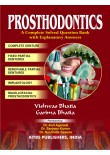 Prosthodontics: A Complete Solved Question Bank with Explanatory Answers, 1/Ed.