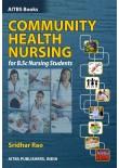 Community Health Nursing for B.S.c Nursing Students, 1/Revised Ed.