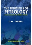 The Principles of Petrology: An Introduction to the Science of Rocks, 2/Ed.