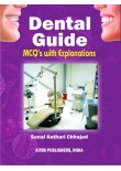 Dental Guide MCQ's with Explanations, 1/Ed.