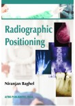 Radiographic Positioning, 1/Ed.