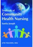 Textbook of Community Health Nursing, 1/Ed.