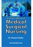Procedure Manual of Medical Surgical Nursing, 1/Ed.