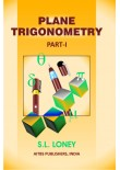 Plane Trigonometry, Part I